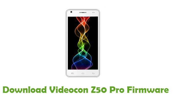 Download Videocon Z50 Pro Firmware