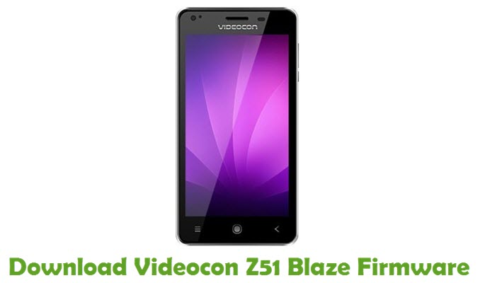 Download Videocon Z51 Blaze Firmware