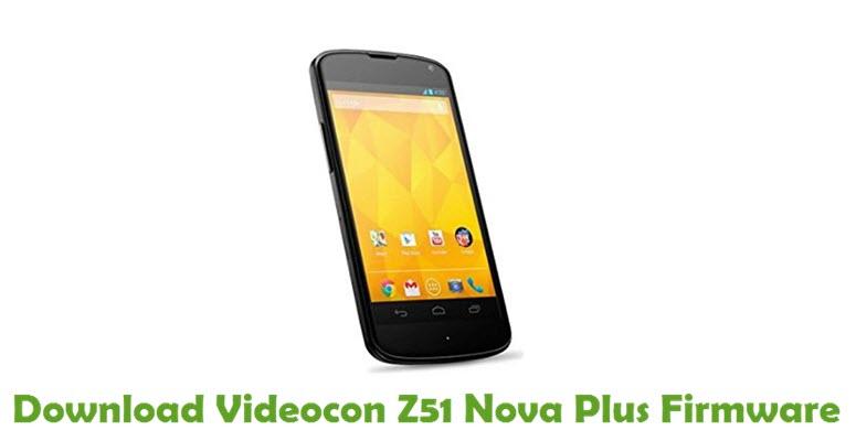 Download Videocon Z51 Nova Plus Firmware
