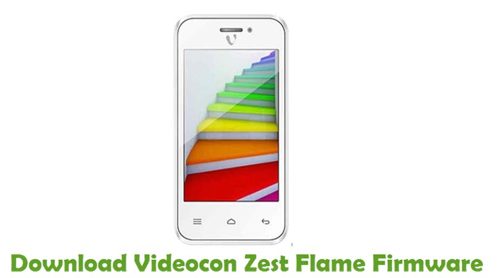 Download Videocon Zest Flame Firmware