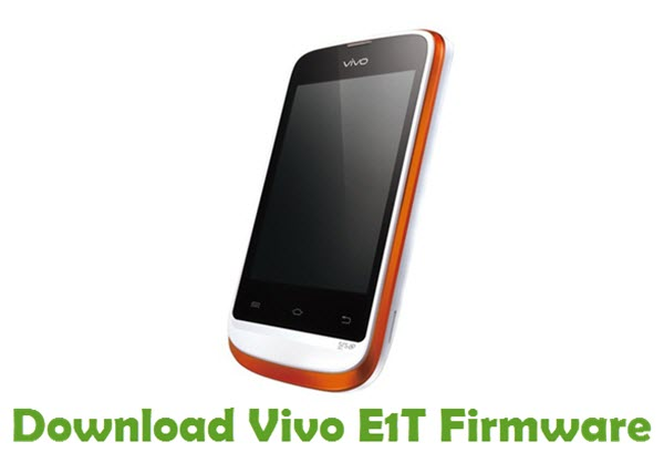 Download Vivo E1T Firmware