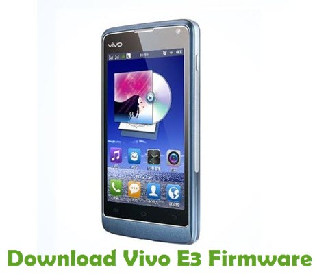Download Vivo E3 Firmware