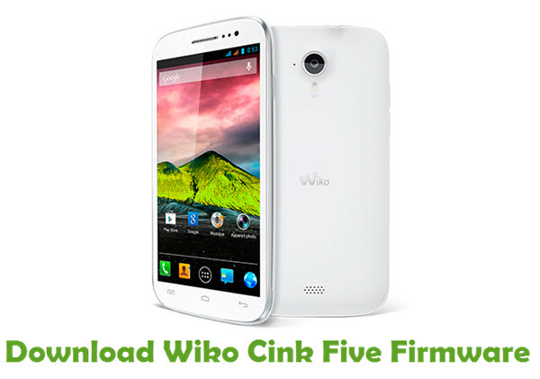 Download Wiko Cink Five Firmware