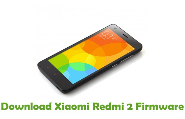 Download Xiaomi Redmi 2 Firmware