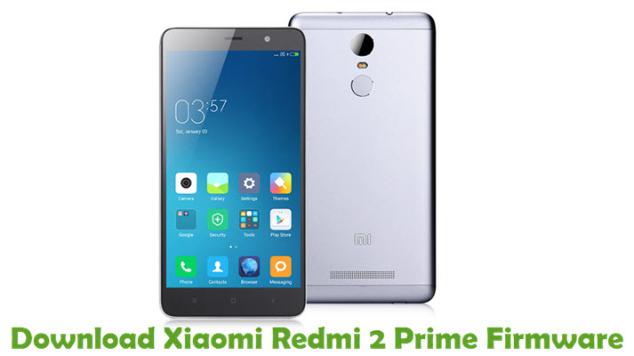Download Xiaomi Redmi 2 Prime Firmware