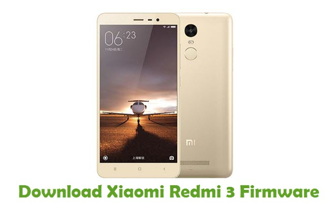 Download Xiaomi Redmi 3 Firmware