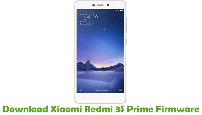 Download Xiaomi Redmi 3S Prime Firmware