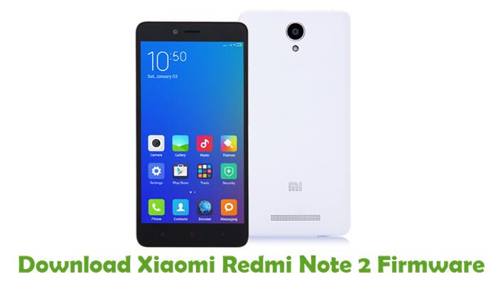 Download Xiaomi Redmi Note 2 Firmware