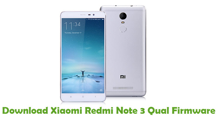 Download Xiaomi Redmi Note 3 Qual Firmware