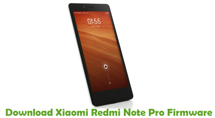 Download Xiaomi Redmi Note Pro Firmware
