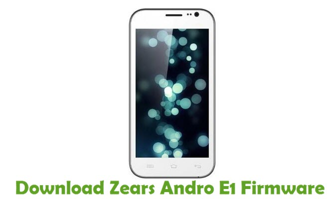 Download Zears Andro E1 Firmware
