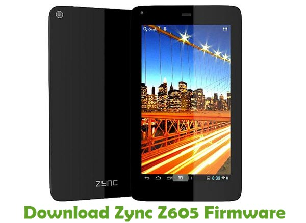 Download Zync Z605 Firmware