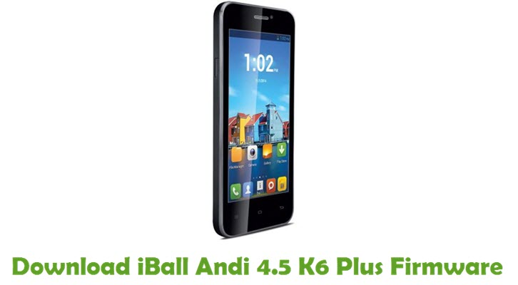 Download iBall Andi 4.5 K6 Plus Firmware