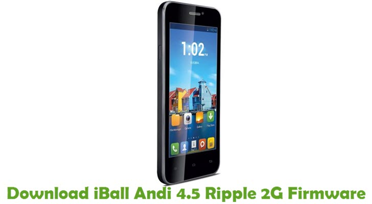 Download iBall Andi 4.5 Ripple 2G Firmware