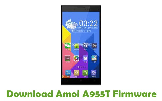Download Amoi A955T Firmware - Android Stock ROM