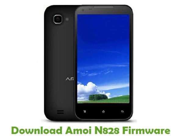 Download Amoi N828 Firmware - Android smartphone Stock ROM