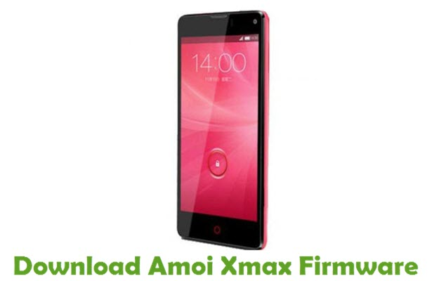 Download Amoi Xmax Firmware