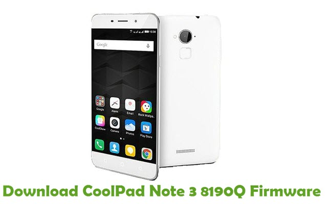 Download CoolPad Note 3 8190Q Firmware