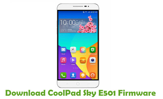 Download CoolPad Sky E501 Firmware