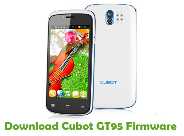 Download Cubot GT95 Firmware