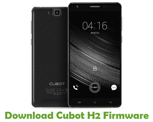 Download Cubot H2 Firmware