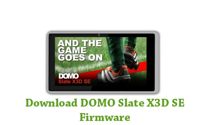 Download DOMO Slate X3D SE Firmware