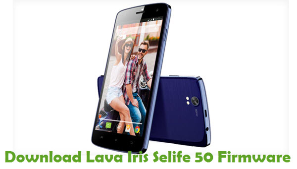 Download Lava Iris Selife 50 Stock ROM