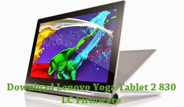 Download Lenovo Yoga Tablet 2 830 LC Firmware