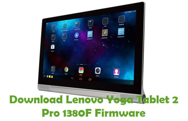 Download Lenovo Yoga Tablet 2 Pro 1380F Stock ROM