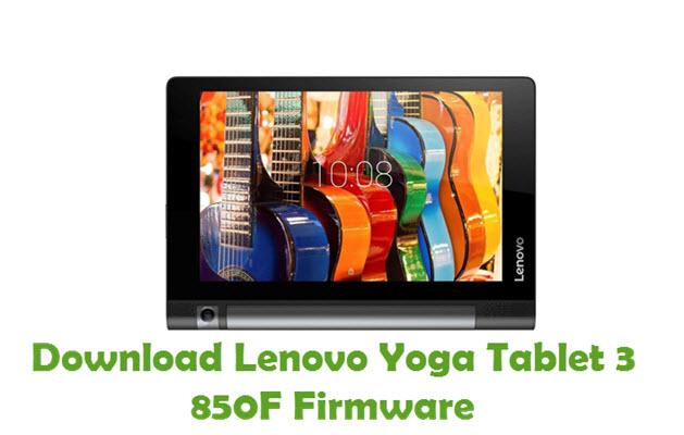 Download Lenovo Yoga Tablet 3 850F Stock ROM