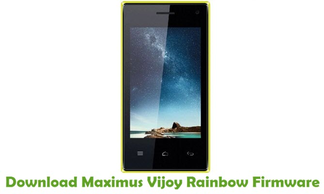Download Maximus Vijoy Rainbow Firmware