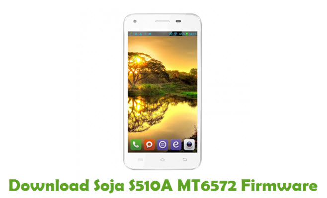 Download Soja S510A MT6572 Firmware