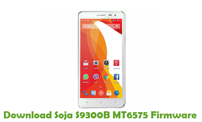Download Soja S9300B MT6575 Stock ROM