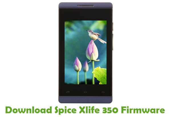 Download Spice Xlife 350 Stock ROM