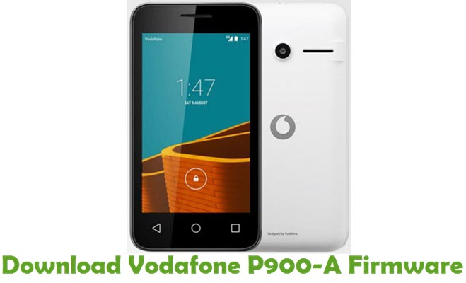 Download Vodafone P900-A Firmware