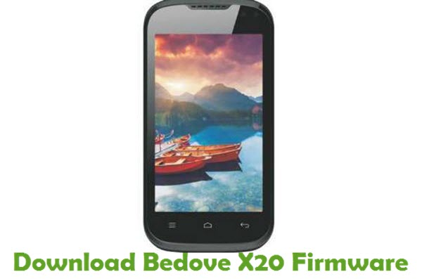 Download Bedove X20 Stock ROM