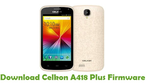Download Celkon A418 Plus Stock ROM