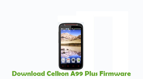Download Celkon A99 Plus Firmware