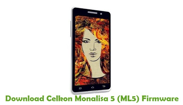 Download Celkon Monalisa 5 (ML5) Firmware