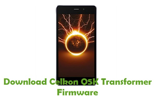Download Celkon Q5K Transformer Firmware