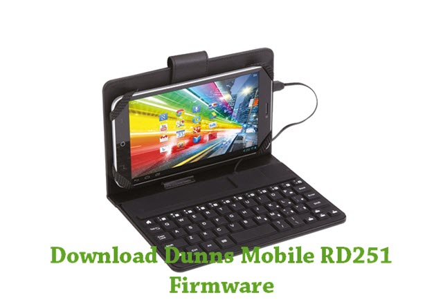 Download Dunns Mobile RD251 Stock ROM