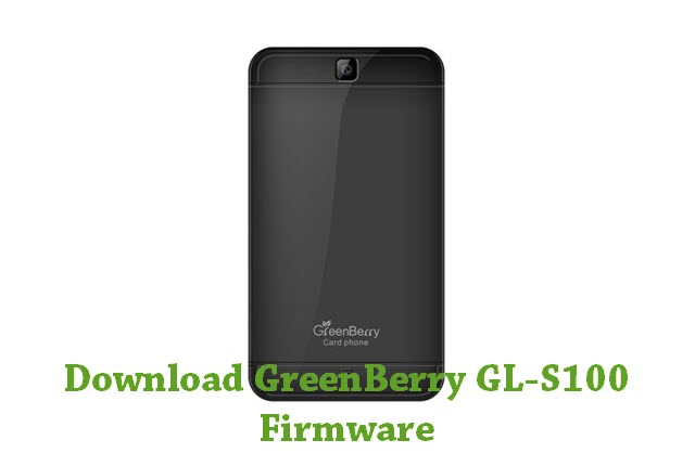 Download GreenBerry GL-S100 Stock ROM
