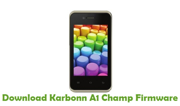 Download Karbonn A1 Champ Stock ROM