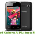 Karbonn A1 Plus Super Firmware