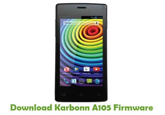 Download Karbonn A105 Firmware