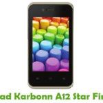 Karbonn A12 Star Firmware