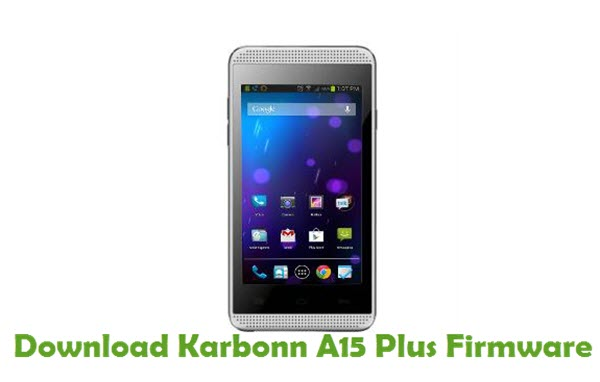 Download Karbonn A15 Plus Stock ROM