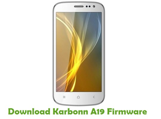Download Karbonn A19 Stock ROM