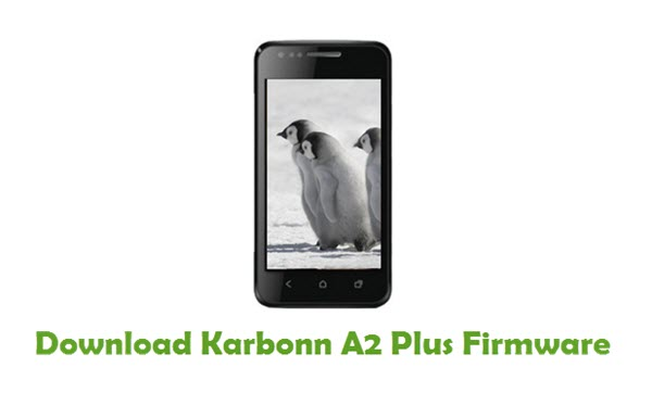 Download Karbonn A2 Plus Firmware