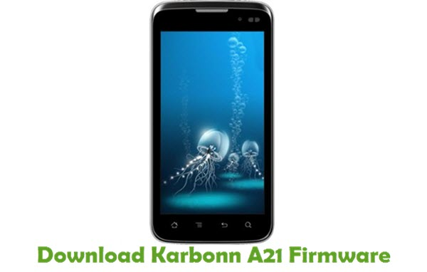 Download Karbonn A21 Stock ROM